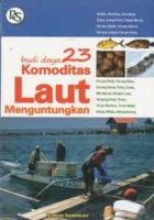 Budidaya 23 Komoditas Laut Menguntungkan