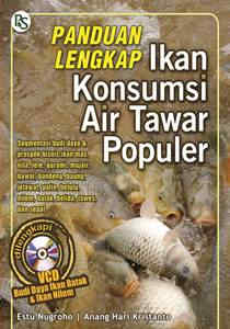 Panduan Lengkap Ikan Konsumsi Air Tawar Popular (VCD)