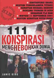 111 Konspirasi Menghebohkan Dunia