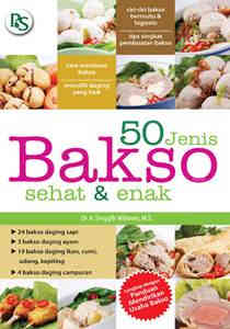 50 Jenis Bakso Sehat & Enak