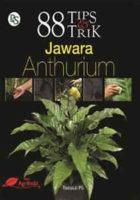 88 Tips & Trik Jawara Anthurium