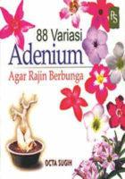 88 Varietas Adenium Agar Rajin Berbunga