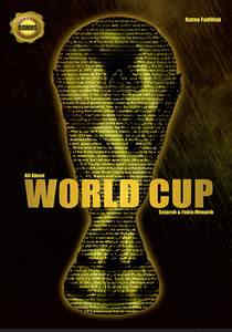 All About World Cup Sejarah & Fakta Menarik