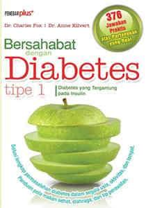 Bersahabat Dengan Diabetes Tipe 1