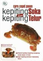 Cara Cepat Panen Kepiting Soka dan Kepiting Telur