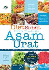 Diet Sehat Untuk Penderita Asam Urat (Ed. Revisi)