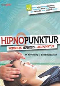 Hipnopunktur; Kombinasi Hipnosis + Akupunktur