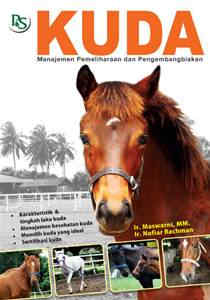 Kuda – Manajemen Pemeliharaan dan Pengembangbiakan