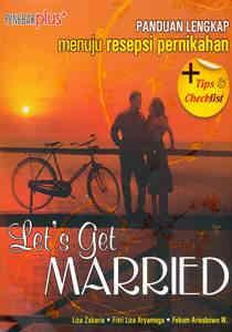Let's Get Married, Panduan Lengkap Menuju Resepsi Pernikahan