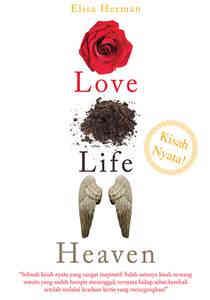 Love, Life, Heaven