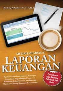 Mudah Membaca Laporan Keuangan