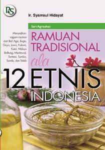 Ramuan Tradisional Ala 12 Etnis Indonesia