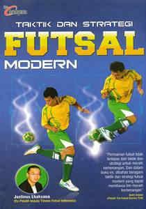 Taktik dan Strategi Futsal Modern