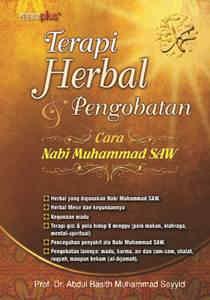 Terapi Herbal & Pengobatan Cara Nabi Muhammad SAW