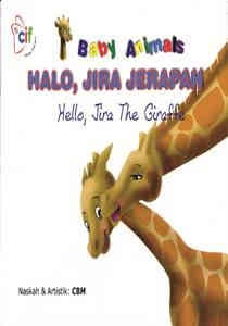 Halo, Jira Jerapah (Hello, Jira The Giraffe) – Dwi Bahasa