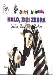 Halo, Zizi Zebra (Hello, Zizi The Zebra) – Dwi Bahasa