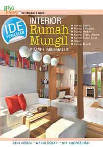 Buku Ide Penataan Interior Rumah Mungil Simpel Minimalis Griya Kreasi