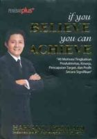 If You Believe You Can Achieve
