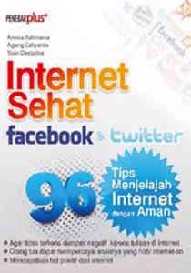 Internet Sehat Facebook & Twitter