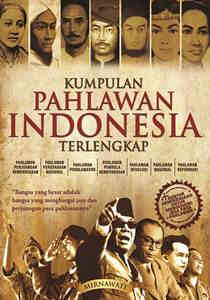 Kumpulan Pahlawan Indonesia Terlengkap