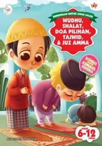 Buku Bimbingan untuk Anak Saleh, Wudhu,Shalat,Do'a Pilihan, Tahajud & Juz Amma