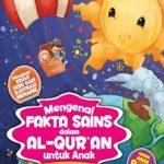 Buku Mengenal Fakta Sains dalam Al-Qur'an untuk Anak