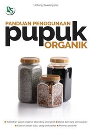 Buku Panduan Penggunaan Pupuk Organik