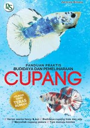 Buku Panduan Praktis Budidaya dan Pemeliharaan Cupang