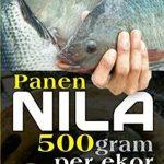Buku Panen Nila 500 Gram per Hari