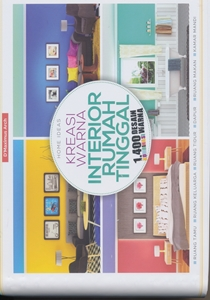 Buku Home Ideas Kreasi Warna Interior Rumah Tinggal 1400 kombinasi warna