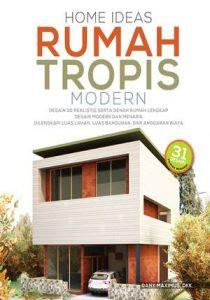 7- HOME IDEAS RUMAH TROPIS MODERN
