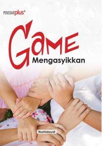 Game Mengasyikkan (Praktis dan Mudah)